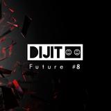 DIJIT Future #8