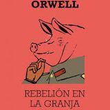 """Penetrando Literatura #20 """"Rebelión en la Granja"""" de George Orwell"""