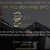 The Soulful Sunday Shutdown Interview Series : Will Downing with Paris Cesvette on www.Housefm.net