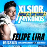 Dj Felipe Lira - Xlsior Mykonos 2015