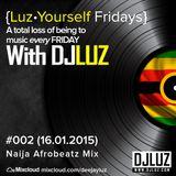 DJ Luz - Luz Yourself Fridays Mix #002 (16.01.2015)