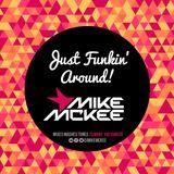 Just Funkin' Around!