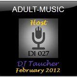 DJ Taucher -ADULT MUSIC ON DI 027- (February 2012)