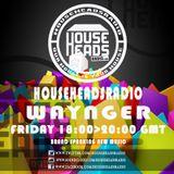 11.09.2015 Waynger - HouseHeadsRadio
