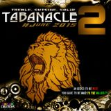 Tabanacle-2®™.....In order to be WISE....You have to be MAD to the majority...