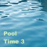 Pool Time Vol. 3