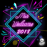 Mix Welcome 2018 (Parte 1)