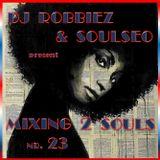 Mixing 2 Souls #23