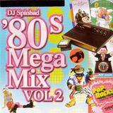 DJ Spinbad 80s Megamix Vol 2