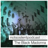 NSS020 - The Black Madonna