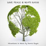 Dennis Ruyer - Love Peace & Beats 1