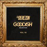 DJ DEREZON / GOODiSH Selection VOL.10