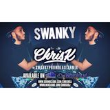 CHRIS K PRESENTS #SWANKYPROMOEASTERMIX