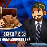 "The Couch Masters episode 11 ""Thanksgivukkah"""