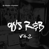 DJ Slender - 90's RnB & Hip Hop Vol. 2
