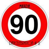 DANCELEBRATION # 2  90 mix (anni 90) vol 1