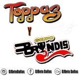 Mix de Grupo Toppaz y Bryndis .:DJ Beto:.