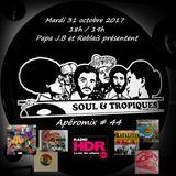 Apéromix Soul & Tropiques #44 for radio HDR. 31/10/2017