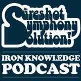 Podcast 6: Sureshot Symphony Solution - Iron Knowledge