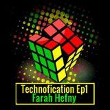 Technofication Ep1 - Farah Hefny