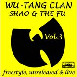 Wu-Tang Clan - Freestyle, Unreleased & Live - Vol. 3