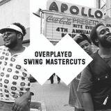 Overplayed Swing Mastercuts