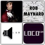 Rob Maynard live on LocoLDN.com 18-5-17 archive copy.mp3