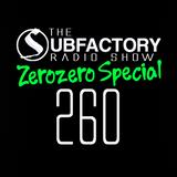 The Subfactory Radio Show #260 Zerozero Special