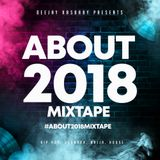 #About2018Mixtape
