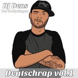 Deutschrap vol. 1 - by DJ Dens (The Goldphingaz/Splashbooking)