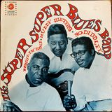 Howlin' Wolf, Muddy Waters & Bo Diddley ‎– The Super Super Blues Band 1967