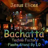 Jesus Elices @ Bachatta (Fiesta Stand By 1.0)