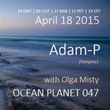Olga Misty - Ocean Planet 047 [Apr 18 2015] on Pure.FM