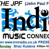 The Indie JPF Connection - Show One - Mon 6th May 2013