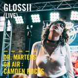 Glossii (Live) | Dr. Martens On Air : Camden Rocks
