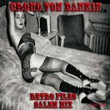 Crono Von Bankin - Retro Files - Salem Mix