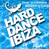 HARD DANCE IBIZA - THE HARDER GENERATION - MIXED BY RAF - JUNE2013
