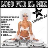 Loco Por El Mix 90s (Megamix) LUISMA DJ