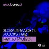 Ikerya Project - GlobalTrance.pl Podcast 010