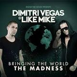 Dimitri Vegas  Like Mike Bringing The World The Madness  (Blass3play)