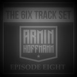 Armin Hoffmann's The 6ix Track Set - Episode Eight