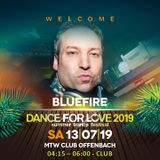 11. Bluefire vs DFX LIVE at Dance for Love 2019 - 13.07.2019 - MTW Club - Offenbach (D)