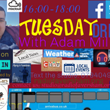 Tuesday Drive Live with Adam Mills - 3rd December 2019