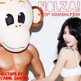 Nolza! Kpop Domination #3 - Mixtape by Carol Santos