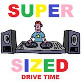 """Super Sized Drive Time (15/09/17) With Special Guests """"Craig Gallimore"""" & """"Elliott Varey"""""""