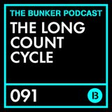 The Long Count Cycle - Bunker Podcast 91