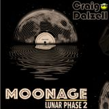 Moonage [Lunar Phase 2] Mixed By Craig Dalzell