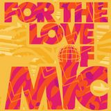 For the Love of Mic, Vol. 1