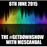 The Getdown Show/ Crackers Radio/ 6/06/2015
