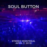 Soul Button - 7 hours extended set at Stereo Montreal - April 7, 2018 (Part 1)